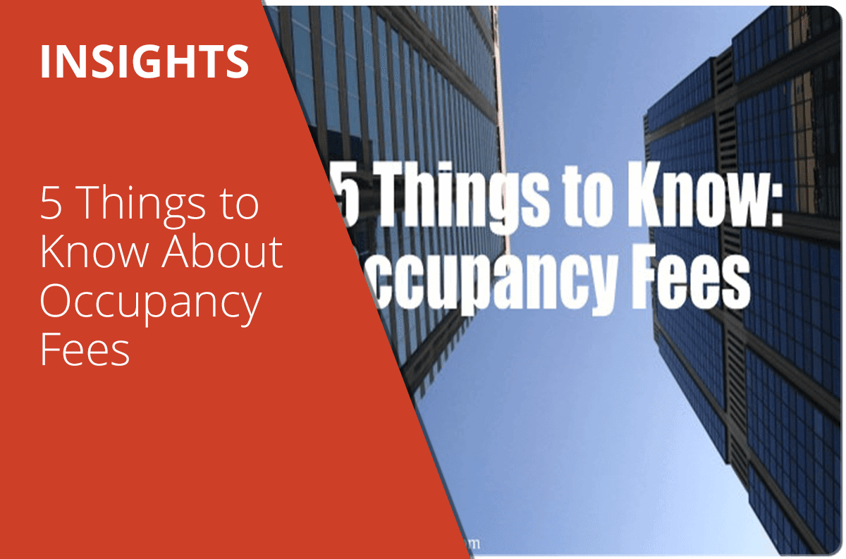 5 Things To Know About Occupancy Fees True Condos