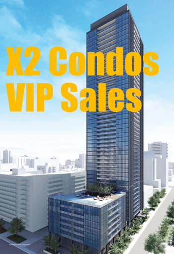 X2 Condos Toronto VIP Sales Event