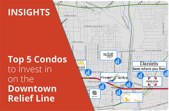 Top-5-Condos-to-Invest-in-on-the-Downtown-Relief-Line-(1)