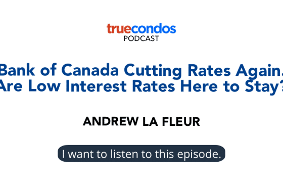 Bank of Canada Cutting Rates Again. Are Low Interest Rates Here to Stay? podcast