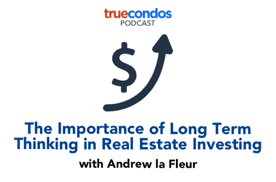 long term thinking real estate investing