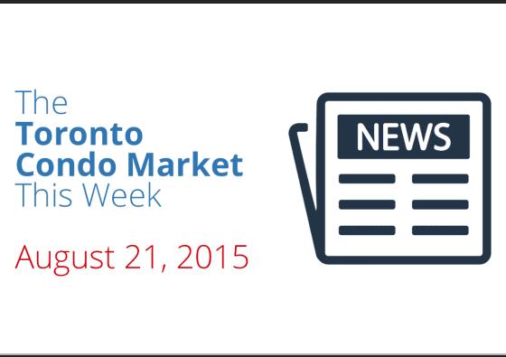 toronto condo market news piece august 21