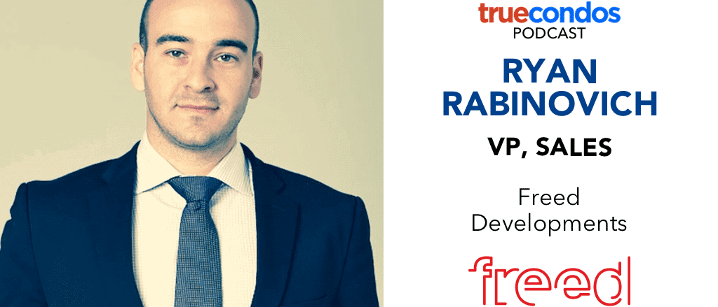 ryan rabinovich podcast interview freed true condos
