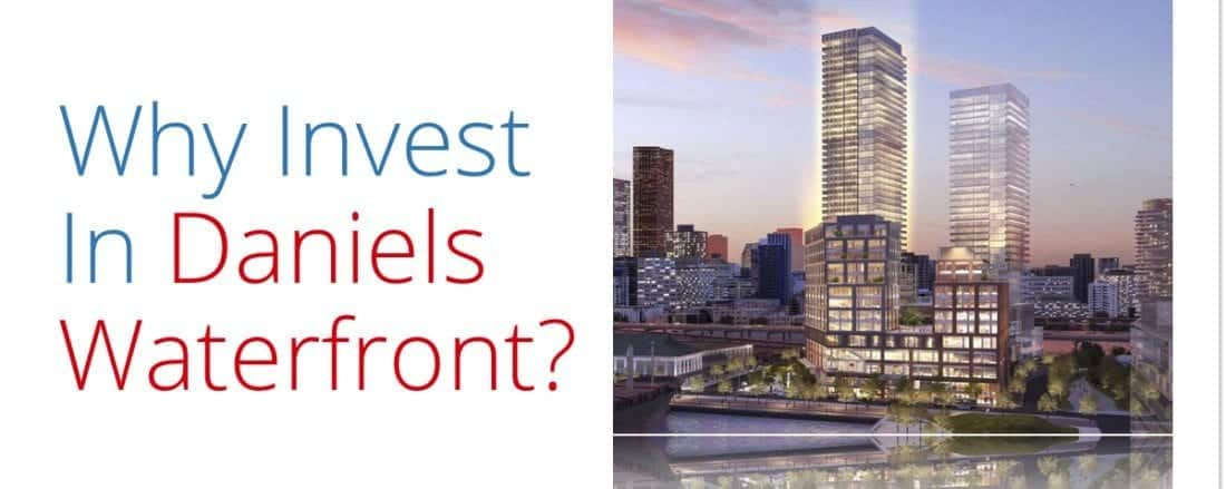 why invest in Daniels Waterfront