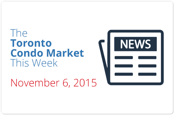 toronto condo market news piece november 6