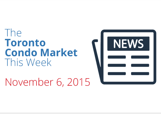 toronto condo market news piece november 6