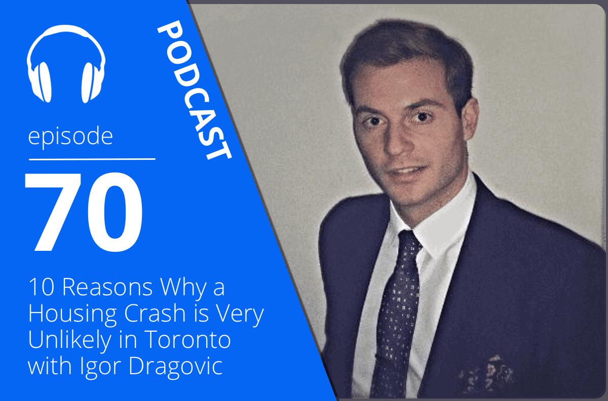 igor dragovic true condos podcast 070