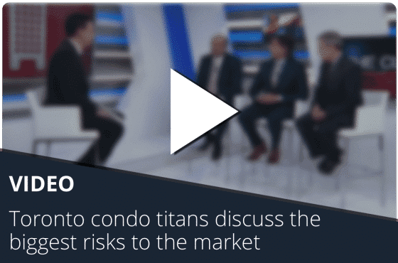 Toronto condo titans discuss the biggest risks to the market video