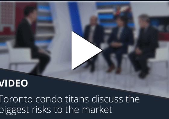 Toronto condo titans discuss the biggest risks to the market video
