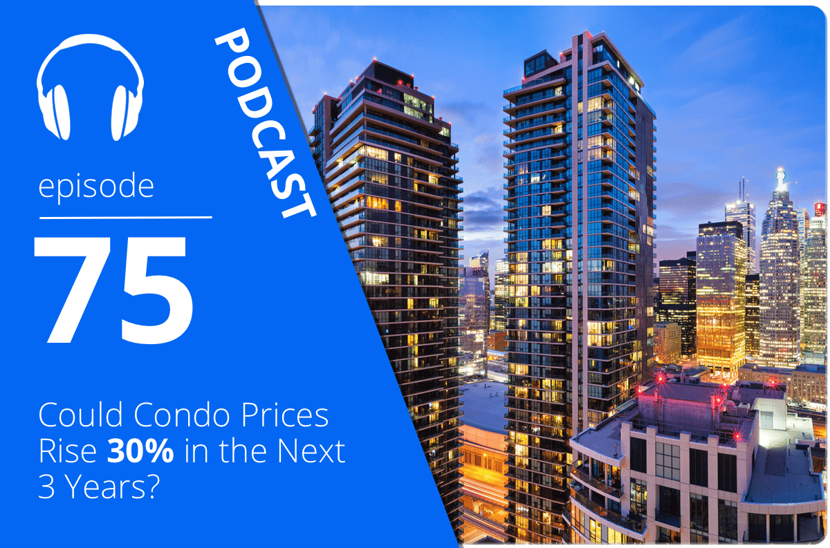 Could Condo Prices Rise 30% in the Next 3 Years?