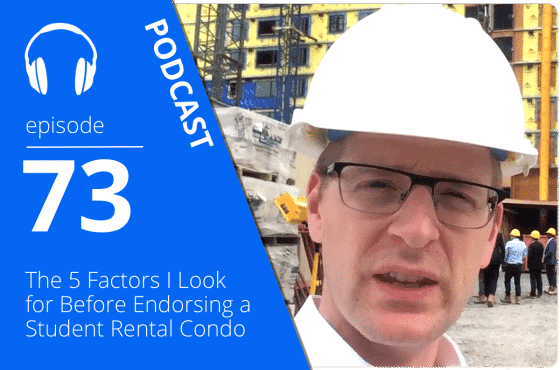 the 5 factors student condo rental podcast