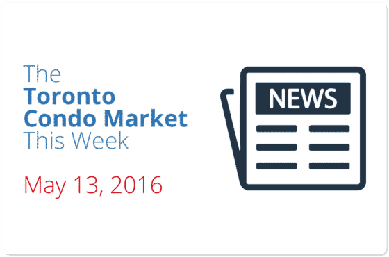 toronto condo market news piece may 13