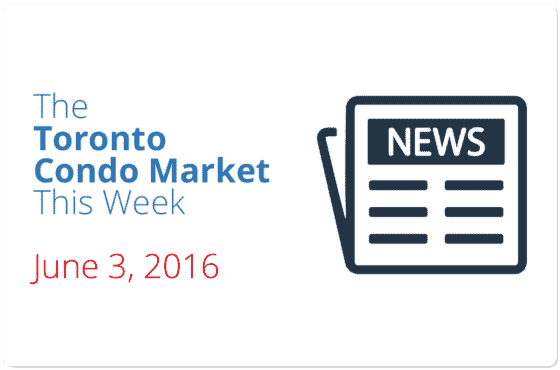 toronto condo market news piece june 3