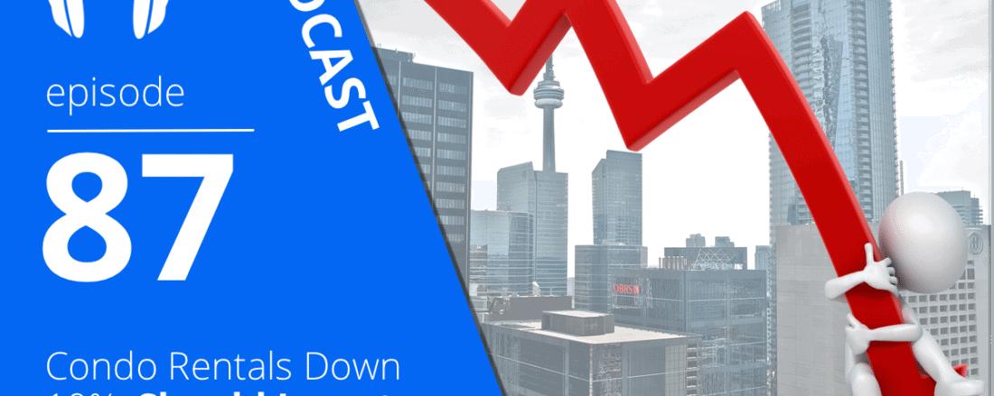 Condo Rentals Down 10%, Should Investors Be Worried? 2