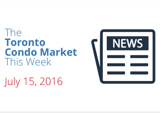toronto condo market news piece july 15