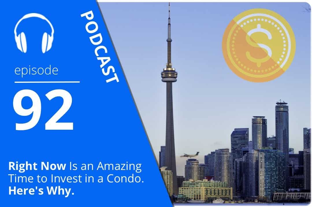 092 Right Now Is an Amazing Time to Invest in a Condo; Here's Why.