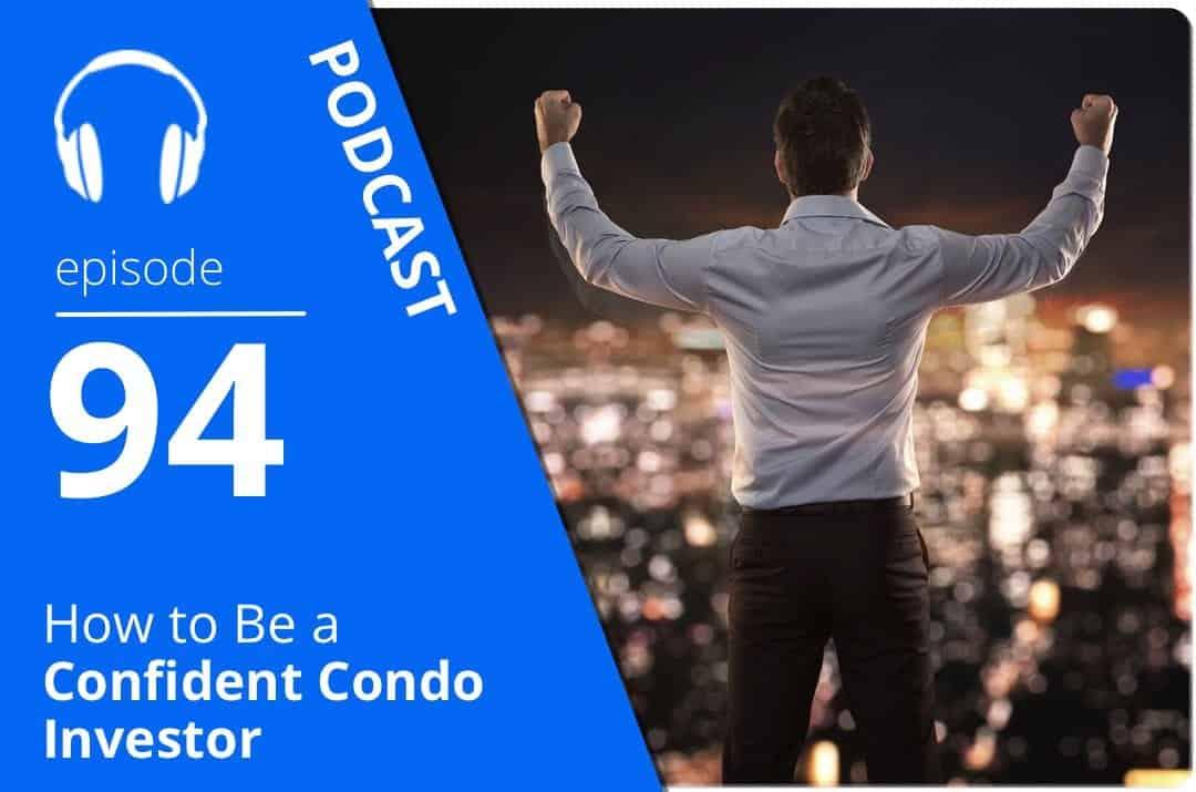 how-to-be-a-confident-condo-investor