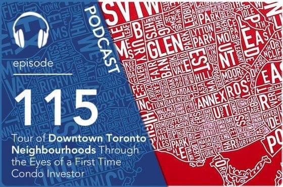 tour-of-downtown-toronto-neighbourhoods-through-the-eyes-of-a-first-time-condo-investor