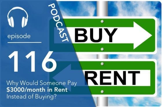 why-would-someone-pay-3000month-in-rent-instead-of-buying