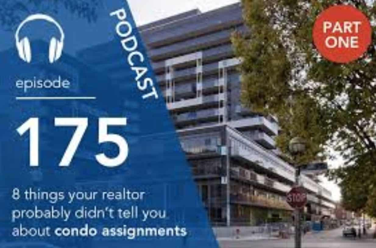 8 Things Your Realtor Probably Didn't Tell You About Condo Assignments