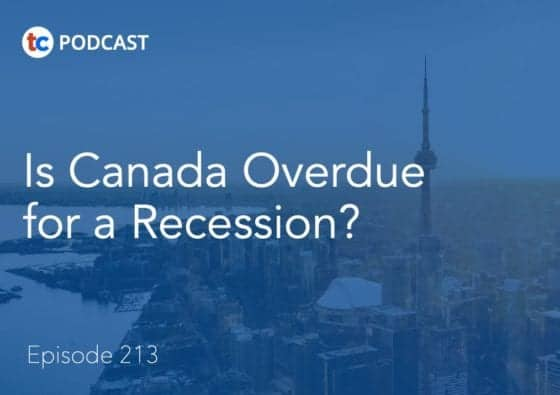 is canada overdue for a recession? podcast