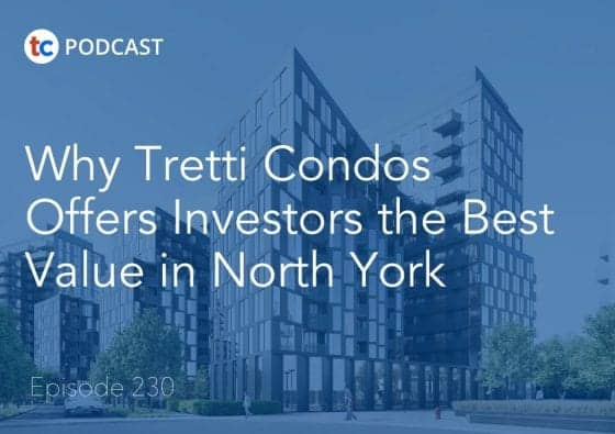 Why Tretti Condos Offers Investors the Best Value in North York