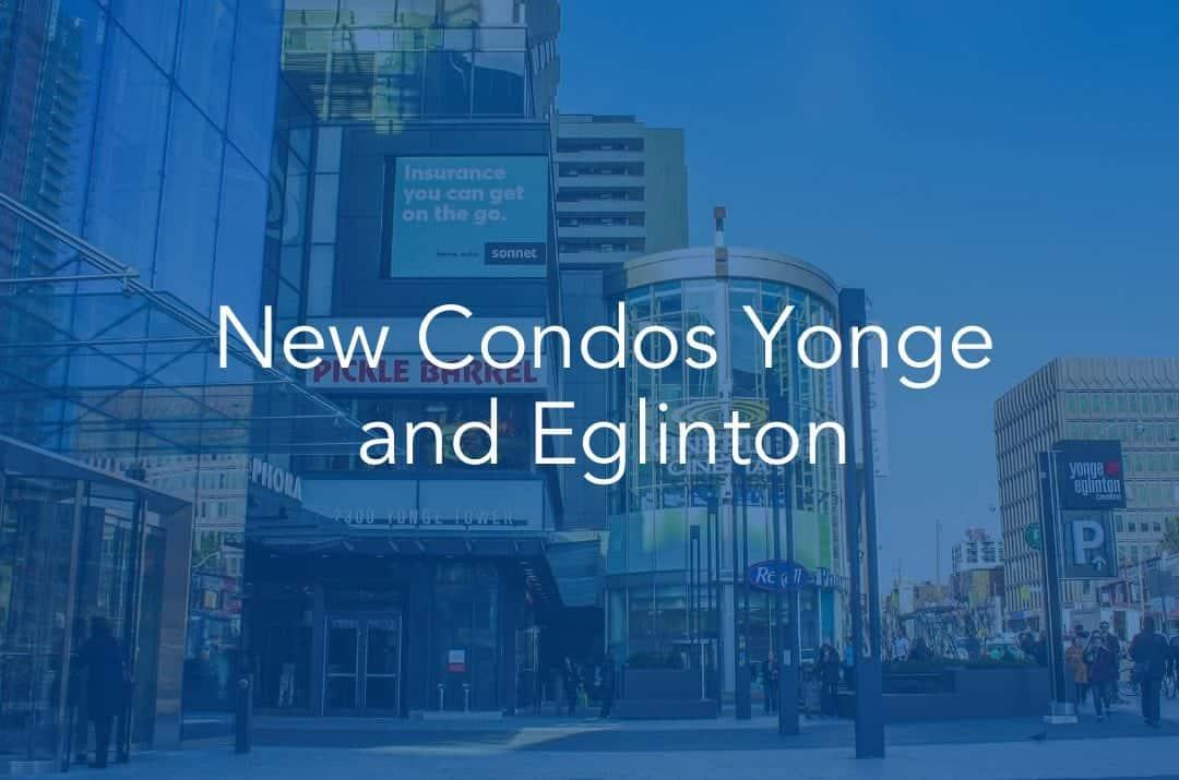 New Condos Yonge Eglinton