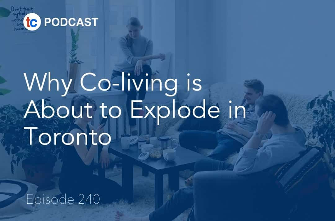 Co-living True Condos Podcast