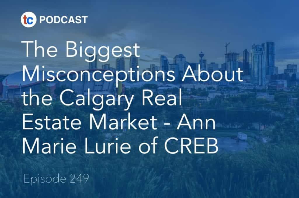 Misconception Calgary Real Estate